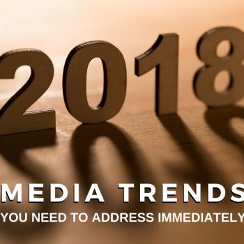 2018 Media Trends