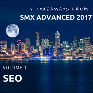 SEO insights from SMX 2017