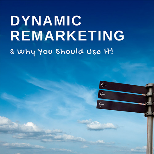 Beltline Remarketing Llc Cars: Dynamic Remarketing & Why You Should Use It